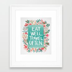 Eat Well, Travel Often Bouquet Framed Art Print