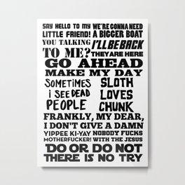 Movie Quotes Metal Print
