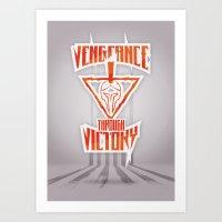 Vengeance Through Victory Art Print