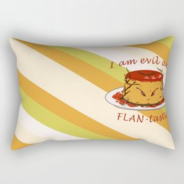 Dessert - FLAN-tastic and evil bad pun Rectangular Pillow