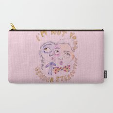 I'm not your gender stereotype Carry-All Pouch