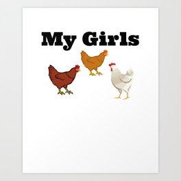 Chickens - My Girls Art Print