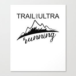 Trail And Ultra Running Canvas Print