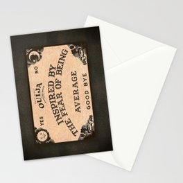 Ouija - Inspired by the Fear of Being Average Stationery Cards