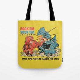 ROCK 'EM, SOCK 'EM JAEGERS Tote Bag