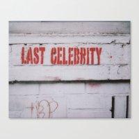 celebrity Canvas Prints featuring Last Celebrity by Pamela Herrick