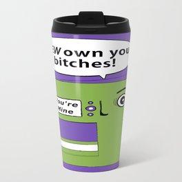 You Got Owned Travel Mug
