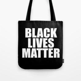 Black Lives Tote Bag