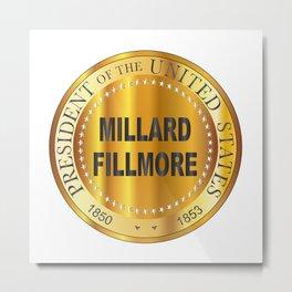 Millard Fillmore Gold Metal Stamp Metal Print