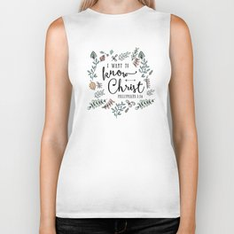 """I Want to Know Christ"" Bible Verse - Color Biker Tank"