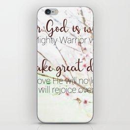 Zephaniah 3  17 iPhone Skin