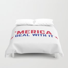 'Merica Deal With It Funny Quote Duvet Cover