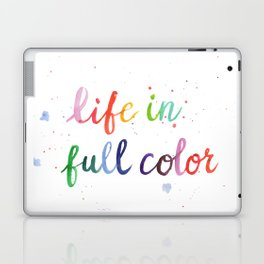 Life in Full Color Laptop & iPad Skin