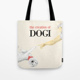 The Creation of Dogi Tote Bag