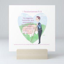 1 Tesalonicenses 5:12 Mini Art Print