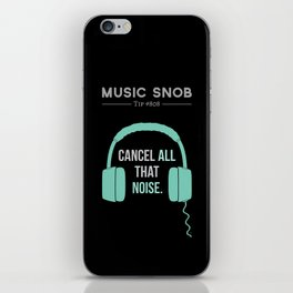 Noise-Cancelling — Music Snob Tip #808 iPhone Skin