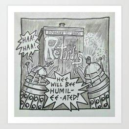 Retardis! Art Print