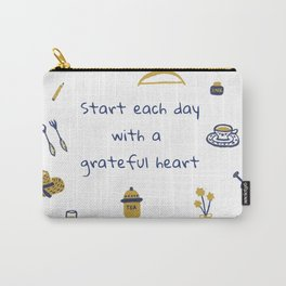 Start Each Day With a Grateful Heart - Cute things Carry-All Pouch