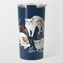 Oh, no! Your cat got a tattoo (blue) Travel Mug