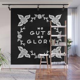 No Guts No Glory Wall Mural