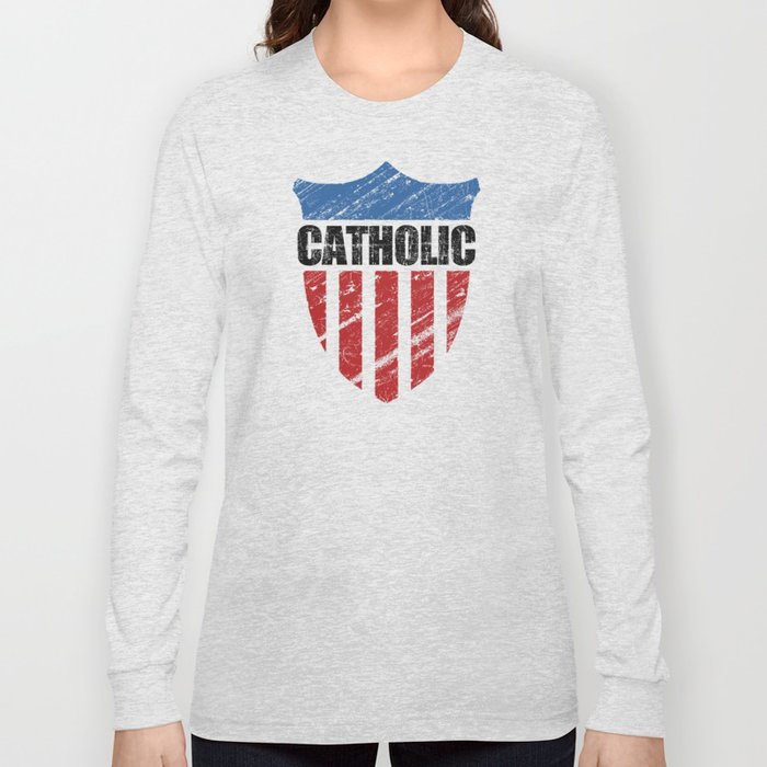 Catholic Long Sleeve T-shirt
