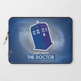 I just need the Doctor Laptop Sleeve