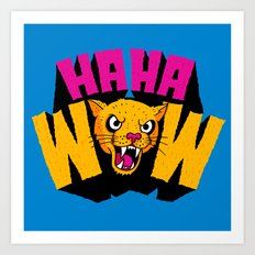 HAHA WOW COUGAR Art Print