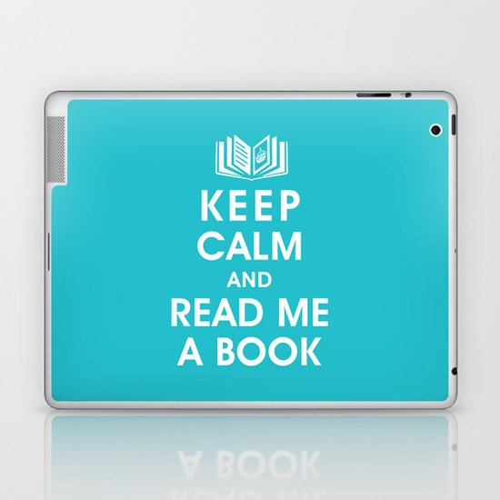 Keep Calm and Read Me A Book Laptop & iPad Skin