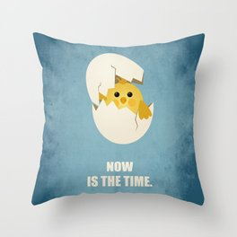 Lab No.4 -Now Is The Time Business Quotes poster Throw Pillow