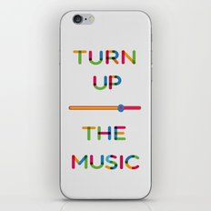 Turn Up The Music iPhone & iPod Skin