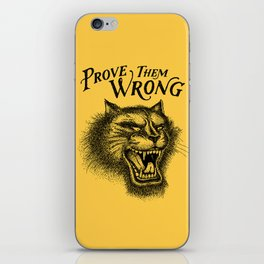 PROVE THEM WRONG iPhone Skin