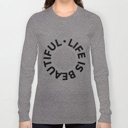 Text Art LIFE IS BEAUTIFUL - CARPE DIEM Long Sleeve T-shirt