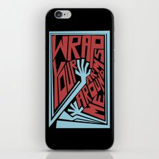 Wrap Your Arms Around Me iPhone Skin