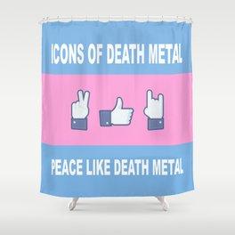 Peace, Like, Death Metal Shower Curtain