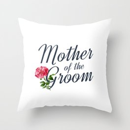 Elegant Mother of the Groom Floral Wedding Calligraphy Throw Pillow