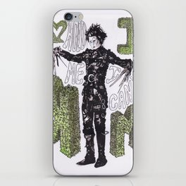 """""""Hold me"""", """"I can't"""".  -Edward Scissorhands iPhone Skin"""
