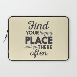 Wanderlust, find your happy place and go there, motivational quote, adventure, globetrotter Laptop Sleeve