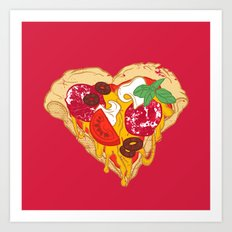 Pizza is my true Valentine Art Print