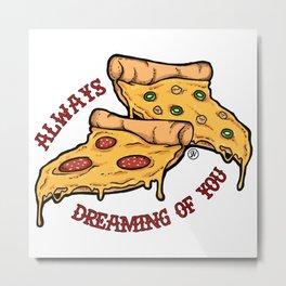 Always Dreaming of You Metal Print