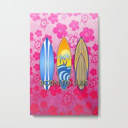 Born To Surf Pink Tropical Flowers Metal Print