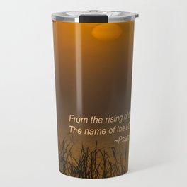 Psalm 113:3 Sunrise Travel Mug