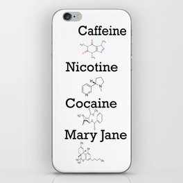 Caffeine, Nicotine, Cocaine, Mary Jane iPhone Skin