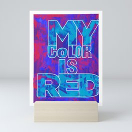 Second Psychedelic Blue and Red Screen Printing with Weird Message Mini Art Print
