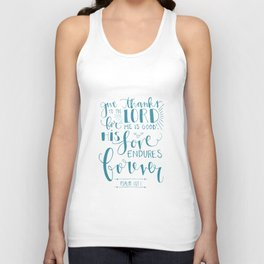 GIVE THANKS TO THE LORD Unisex Tank Top