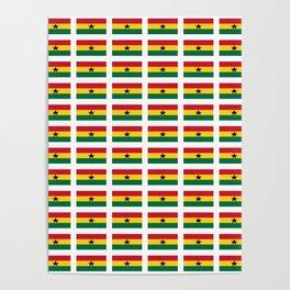 Flag of Ghana -Ghanaian,accra,kumasi,Akans,Dagbani,Tamale,Gold coast,Ashanti Poster
