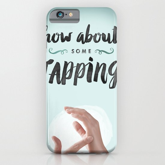 How About Some Tapping? iPhone & iPod Case