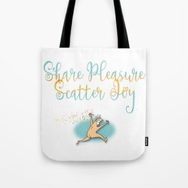 Share Pleasure Tote Bag