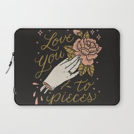 Love You to Pieces Laptop Sleeve