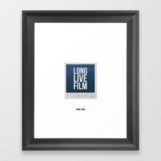 Long Live Film  Framed Art Print