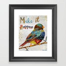 Make It Happen Framed Art Print